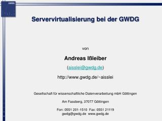 Servervirtualisierung bei der GWDG