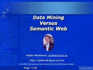 Data Mining  Versus  Semantic Web