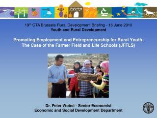 Dr. Peter Wobst - Senior Economist Economic and Social Development Department