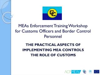 MEAs Enforcement Training Workshop for Customs Officers and Border Control Personnel