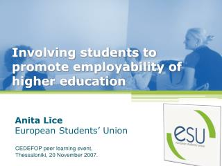 Involving students to promote employability of  higher  education