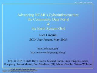 Advancing NCAR's Cyberinfrastructure: the Community Data Portal & the Earth System Grid