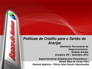 Políticas de Crédito para o Sertão do Araripe