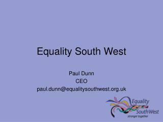 Equality South West
