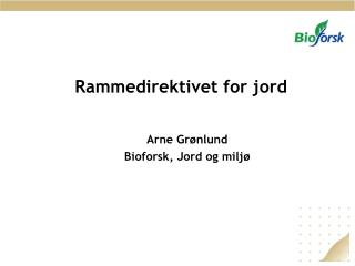 Rammedirektivet for jord