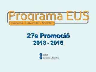 27a Promoció 2013 - 2015