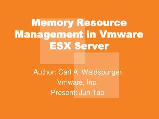Memory Resource Management in Vmware ESX Server