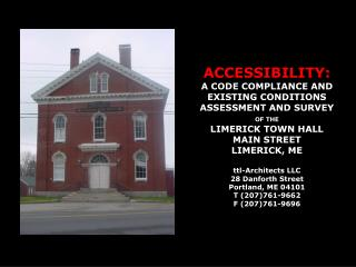 ACCESSIBILITY: A CODE COMPLIANCE AND  EXISTING CONDITIONS  ASSESSMENT AND SURVEY OF THE