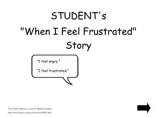 STUDENTs  When I Feel Frustrated  Story