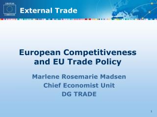 European Competitiveness and EU Trade Policy