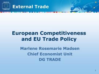 European Competitiveness and EU Trade Policy