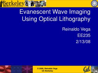 Evanescent Wave Imaging Using Optical Lithography