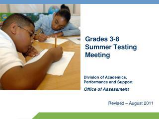 Grades 3-8 Summer Testing Meeting