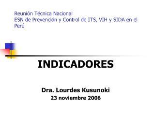 Reunión Técnica Nacional ESN de Prevención y Control de ITS, VIH y SIDA en el Perú