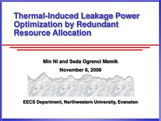 Thermal-Induced Leakage Power Optimization by Redundant Resource Allocation