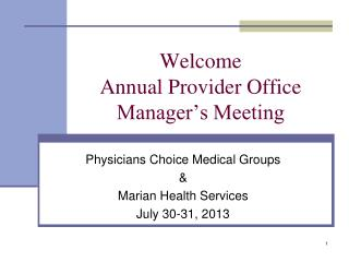 Welcome Annual Provider Office Manager's Meeting