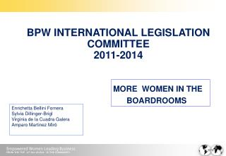 BPW INTERNATIONAL LEGISLATION COMMITTEE 2011-2014