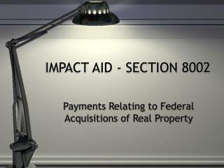 IMPACT AID - SECTION 8002