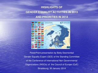 HIGHLIGHTS OF GENDER EQUALITY ACTIVITIES IN 2013 AND PRIORITIES IN 2014