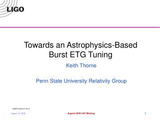 Towards an Astrophysics-Based Burst ETG Tuning