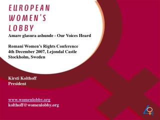 Amare glasura ashunde - Our Voices Heard Romani Women's Rights Conference