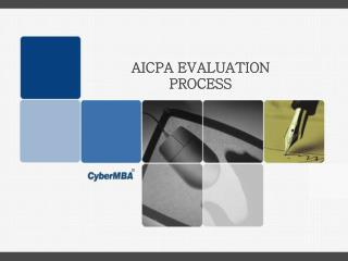 AICPA EVALUATION PROCESS