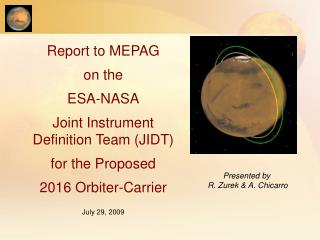 Report to MEPAG  on the  ESA-NASA Joint Instrument Definition Team (JIDT) for the Proposed