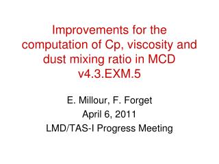 Improvements for the computation of Cp, viscosity and dust mixing ratio in MCD v4.3.EXM.5