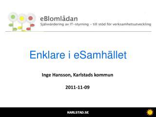 Inge Hansson, Karlstads kommun 2011-11-09