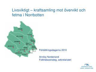 Livsviktigt – kraftsamling mot övervikt och fetma i Norrbotten