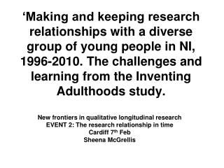 New frontiers in qualitative longitudinal research EVENT 2: The research relationship in time