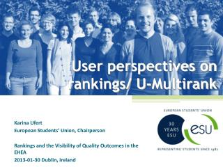 User perspectives on rankings/ U-Multirank