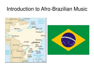 Introduction to Afro-Brazilian Music