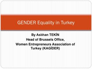 GENDER Equality in Turkey