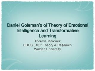 Daniel Goleman's of Theory of Emotional Intelligence and Transformative Learning