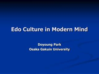 Edo Culture in Modern Mind