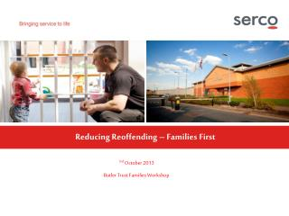 Reducing Reoffending – Families First