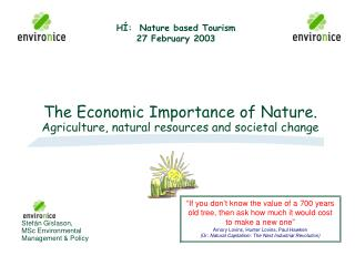 The Economic Importance of Nature. Agriculture, natural resources and societal change