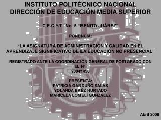 INSTITUTO POLITÉCNICO NACIONAL DIRECCIÓN DE EDUCACIÓN MEDIA SUPERIOR