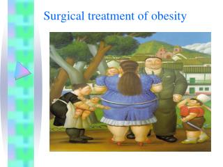 Surgical treatment of obesity