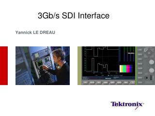 3Gb/s SDI Interface