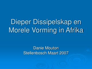 Dieper Dissipelskap en Morele Vorming in Afrika