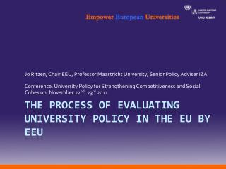 The Process of Evaluating University Policy in the EU by EEU