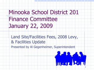 Minooka School District 201 Finance Committee January 22, 2009