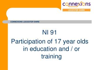 NI 91 Participation of 17 year olds in education and / or training