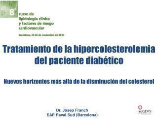 Tratamiento de la hipercolesterolemia del paciente diab�tico