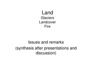 Land Glaciers Landcover Fire