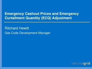 Emergency Cashout Prices and Emergency Curtailment Quantity (ECQ) Adjustment