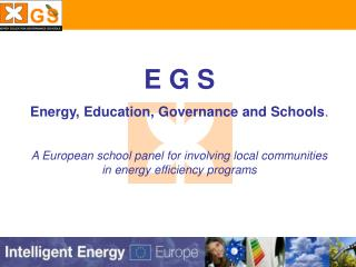 E G S Energy, Education, Governance and Schools .