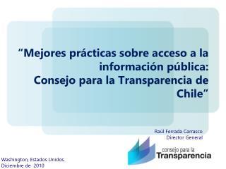 �Mejores pr�cticas sobre acceso a la informaci�n p�blica:  Consejo para la Transparencia de Chile�
